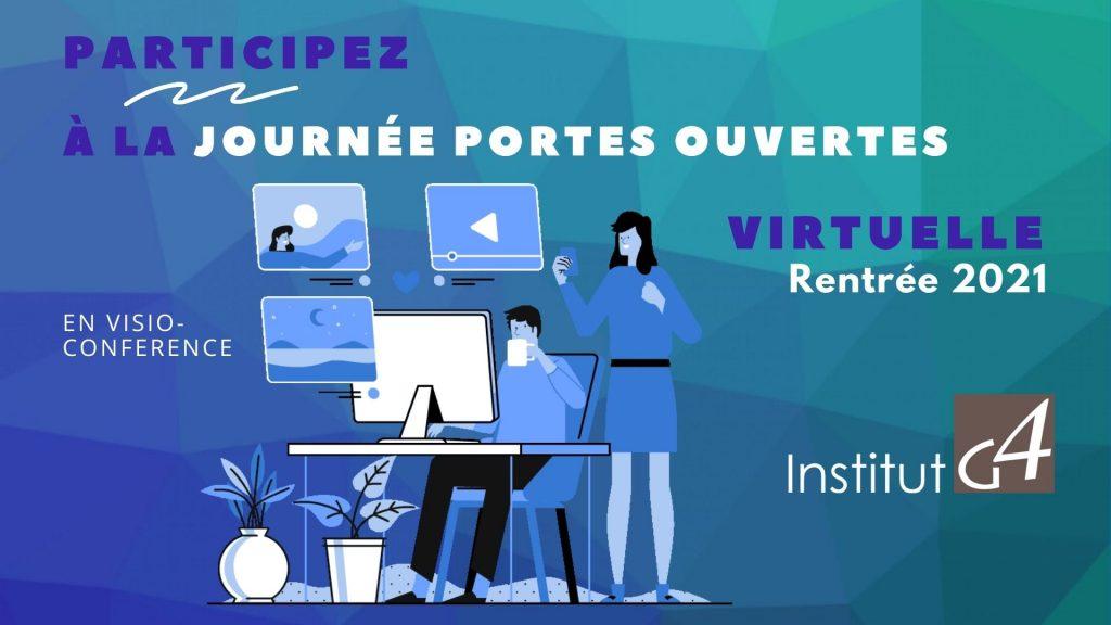 Journée Portes Ouvertes Virtuelle Institut G4 Rentrée 2021